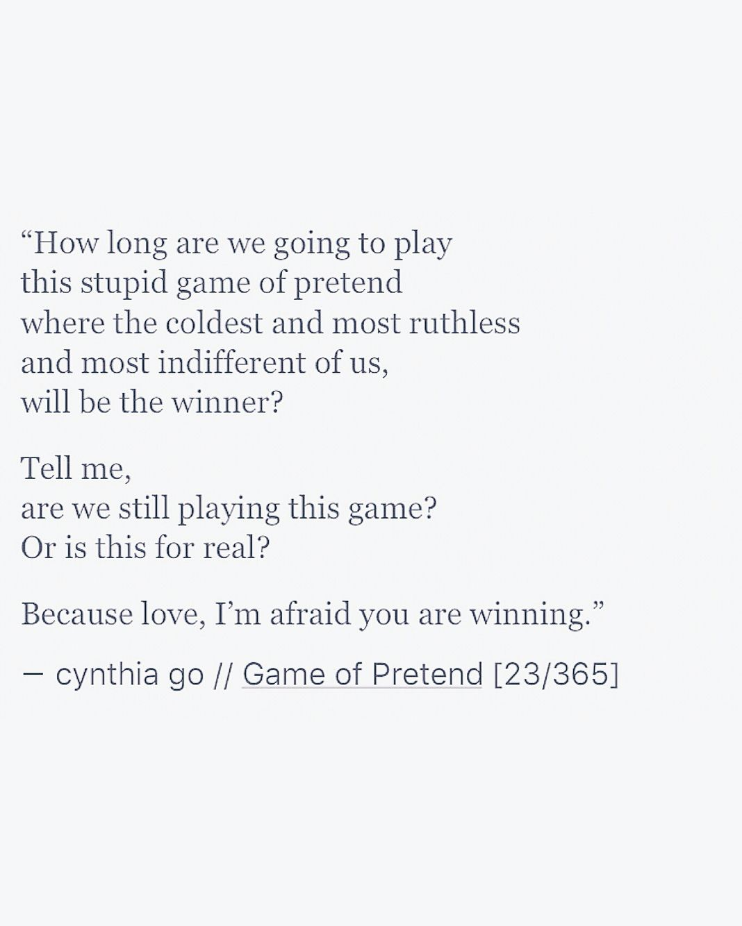 Love Game of Pretend cynthia go writing poetry prose love love quotes