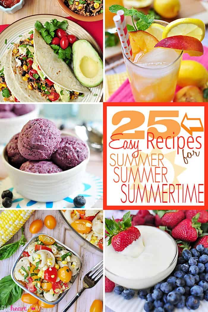 25 Easy Recipes for Summertime {Five Heart Home} images