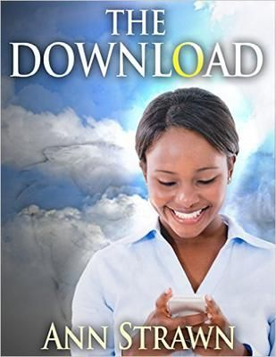ASIN: B015D827NG: Children's Christian Fantasy (Middle Grade): The Download  Em and her friends are all ready to start high school. One of only two African Americans in