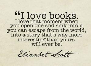 """""""Ich liebe Bücher. Ich liebe diesen Moment, wenn ... #PopularQuotes """"Ich liebe Bücher. Ich liebe diesen Moment, wenn Sie eines öffnen und darin versinken."""" von sadie jones"""