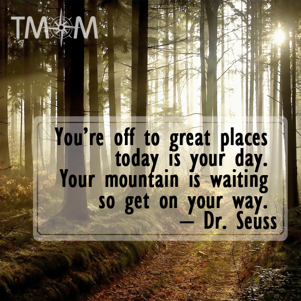 Dr Seuss Mountain Quote: Even Dr. Seuss Has Great Travel Quotes You're Off To Great