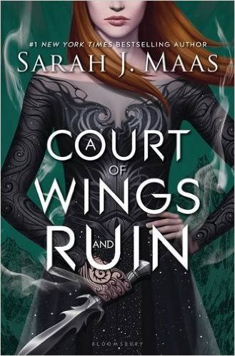 A Court Of Wings And Ruin By Sarah J Maas A Court Of Wings And