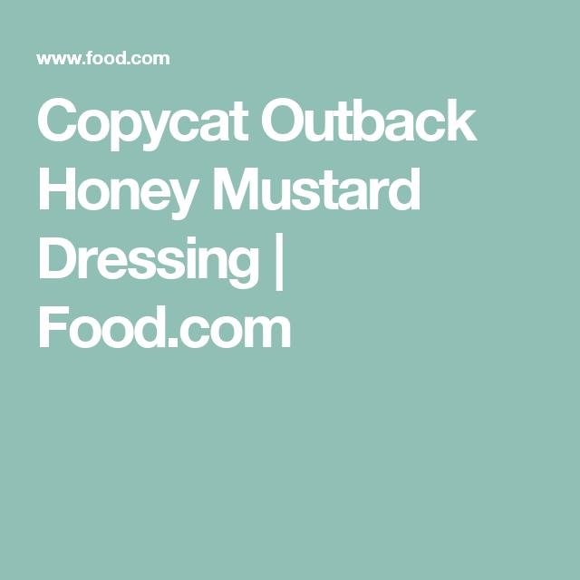 Copycat Outback Honey Mustard Dressing | Food.com