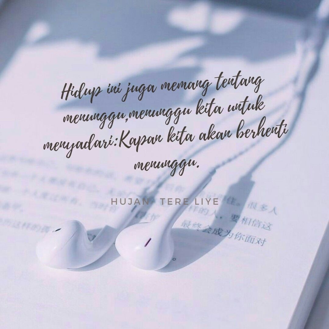 Quotes Kata Kata Tere Liye Hujan