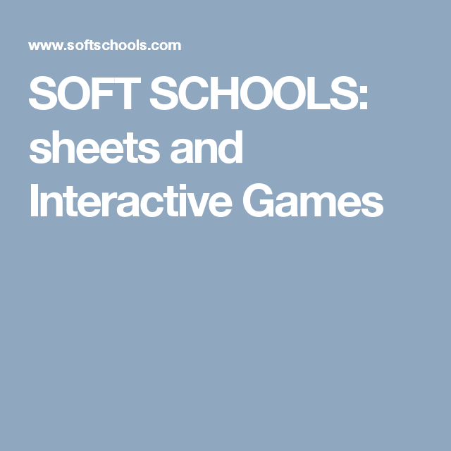 SOFT SCHOOLS: sheets and Interactive Games | TEACHER RESOURCES ...