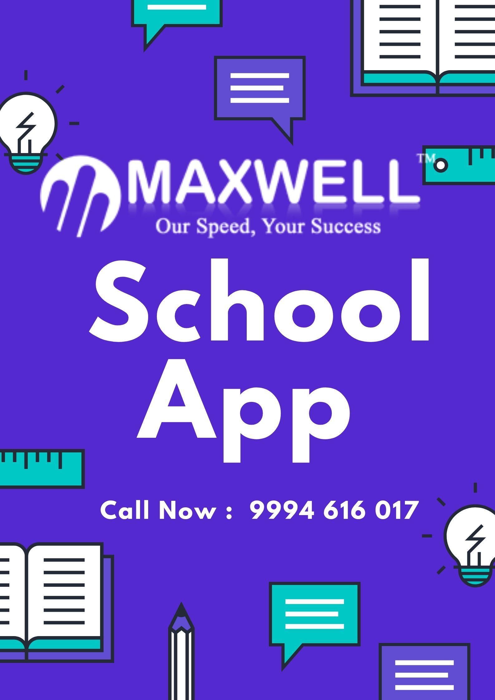 MAXWELLSchoolApp is a revolutionary Mobile / tablet