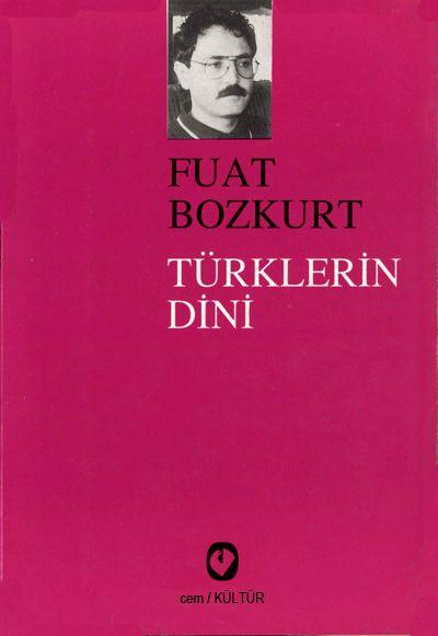 Fuat Bozkurt - Türklerin Dini