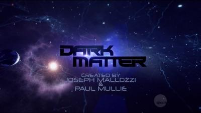 Dark Matter (TV series) - Wikipedia | Dark matter tv, Dark matter tv  series, Dark matter