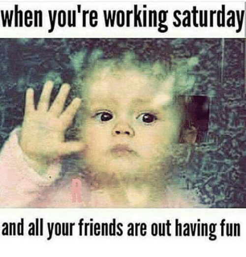20 Saturday Memes To Make Your Weekend More Fun Sayingimages Com Saturday Quotes Funny Funny Saturday Memes Morning Quotes Funny