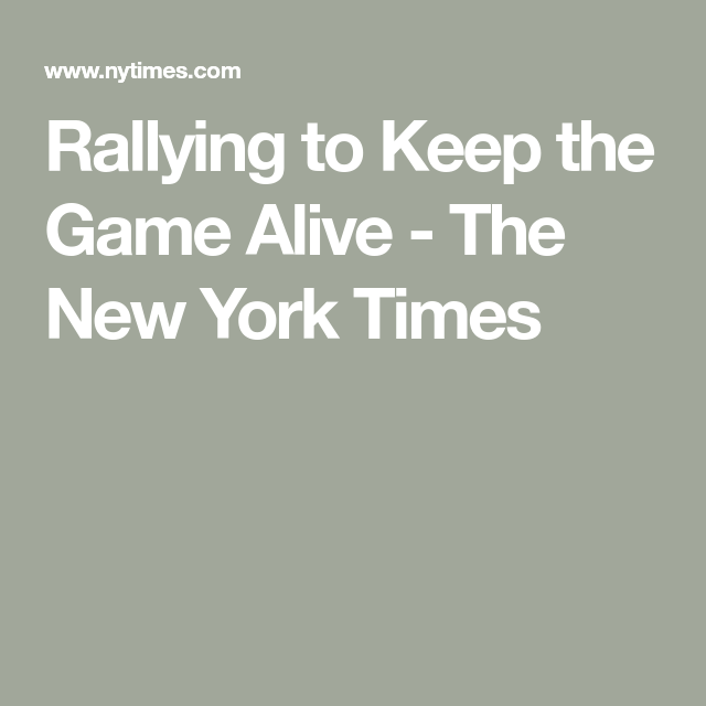 Rallying To Keep The Game Alive In 2020 Rallying We Movie Family Night