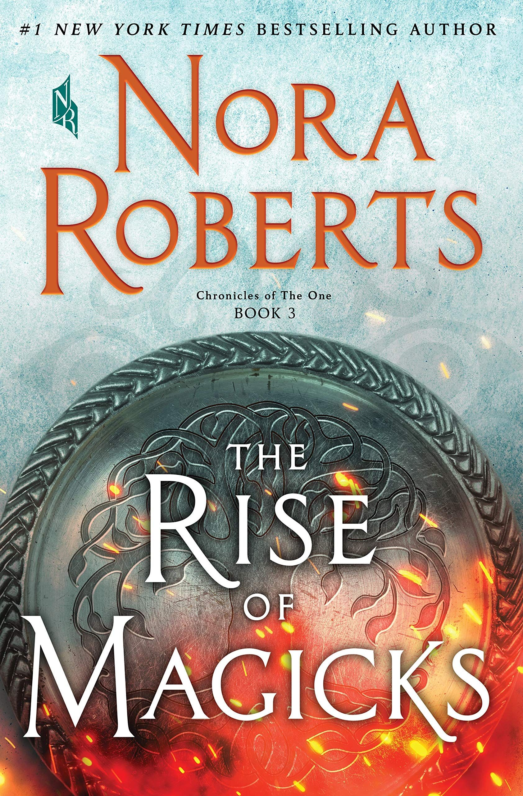 Pdf The Rise Of Magicks Chronicles Of The One 3 By Nora