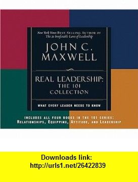Real leadership what every leader needs to know the 101 series real leadership what every leader needs to know the 101 series john c fandeluxe Images