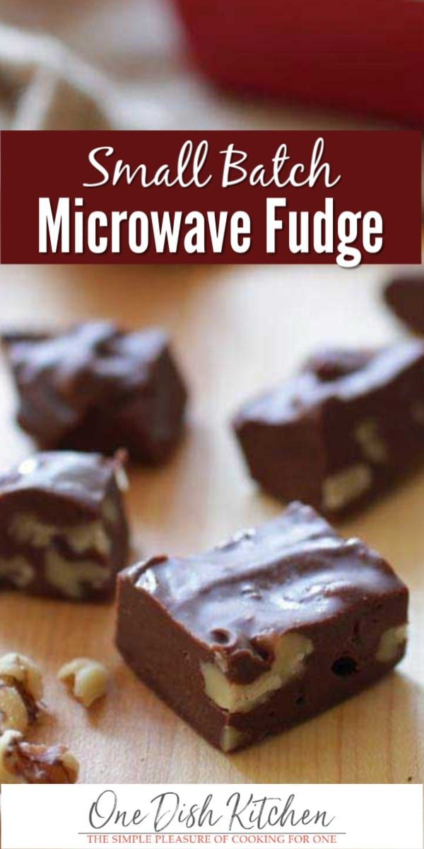 Small Batch Microwave Fudge Recipe Microwave Fudge Fudge Recipes Easy Microwave Fudge