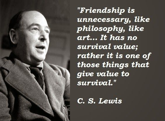 cs lewis friendship quote the wit and wisdom of cs lewis leadership connextions international