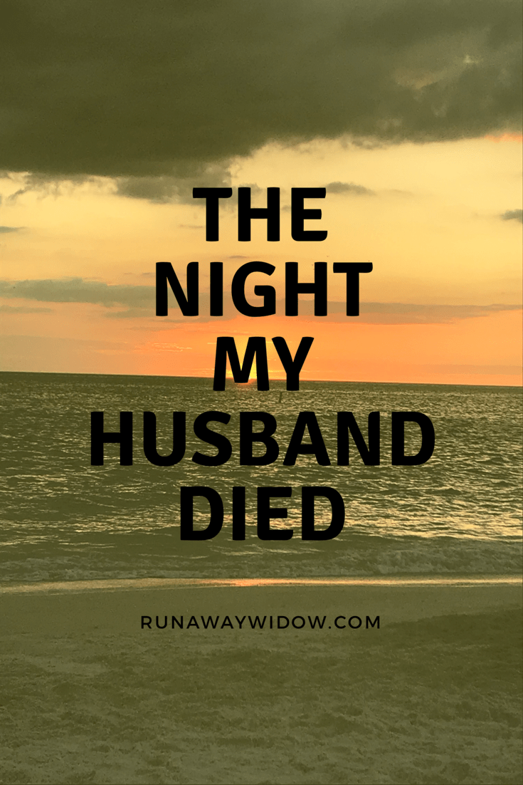 The night my husband died  Runawaywidow in 8  Widow quotes