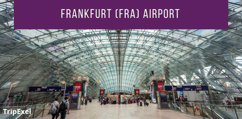 Frankfurt Fra Airport Guide Trip Exel Airport Guide Travel Trip