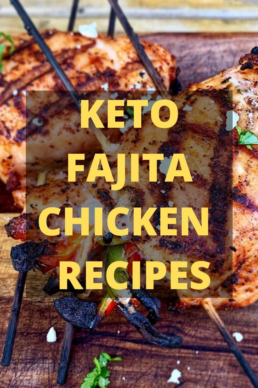 keto fajita chicken recipes #recipeforchickenfajitas