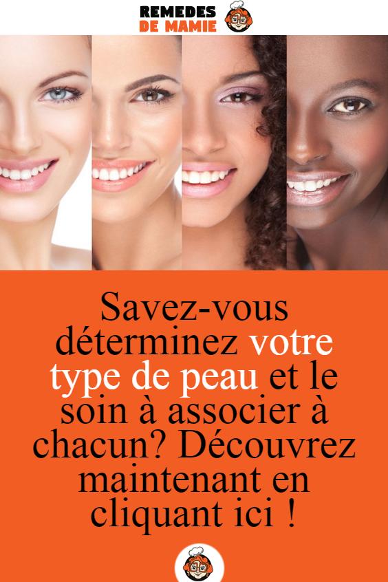 7922d6e425a37 Savez-vous déterminez votre type de peau et le soin à associer à chacun