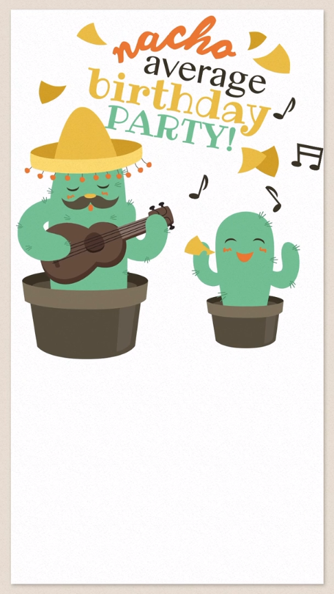 Nacho Average Birthday Party Celebrate The Festivities With This Free Animated Evite Invitation To Get Started