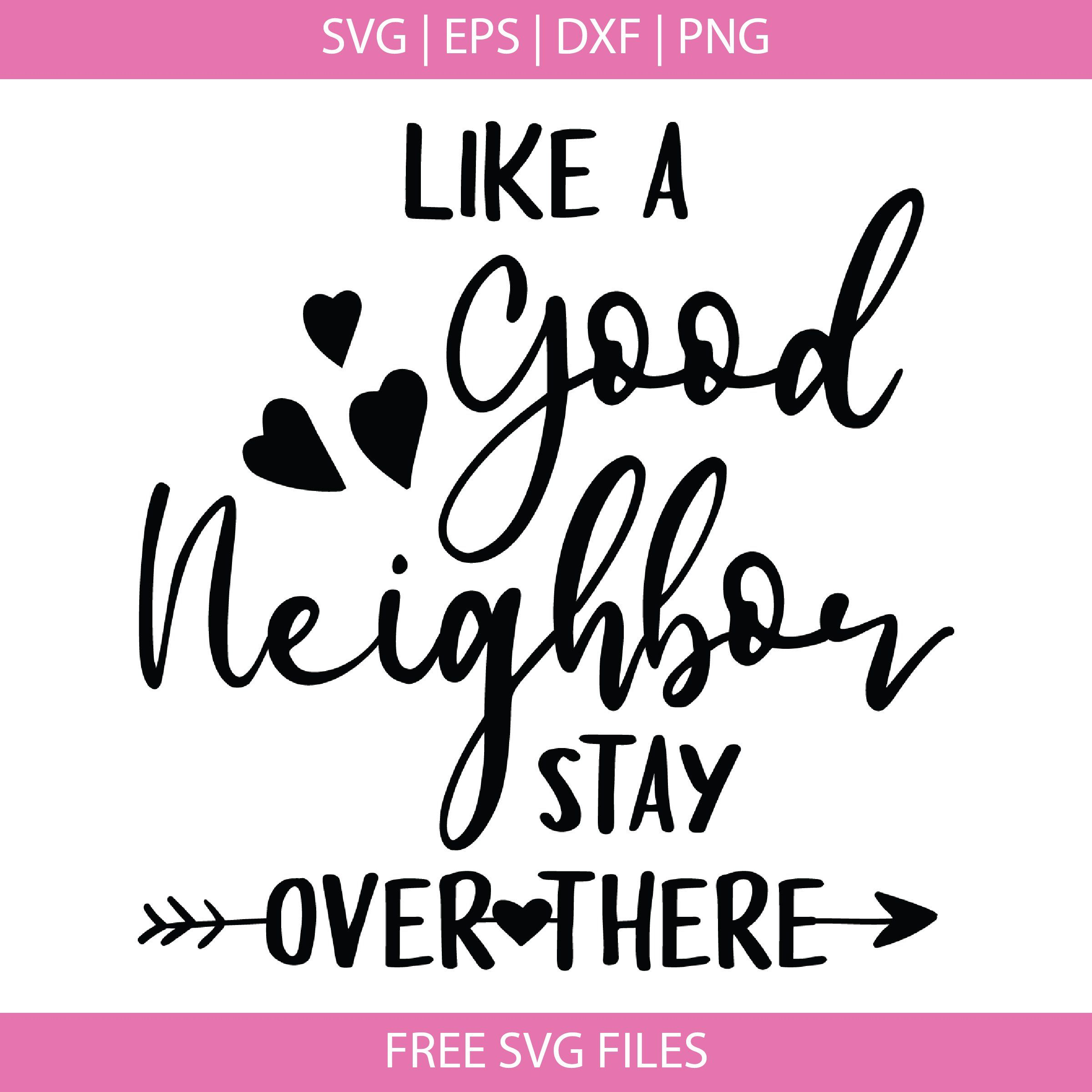 Pin On Good Neighbor Svg