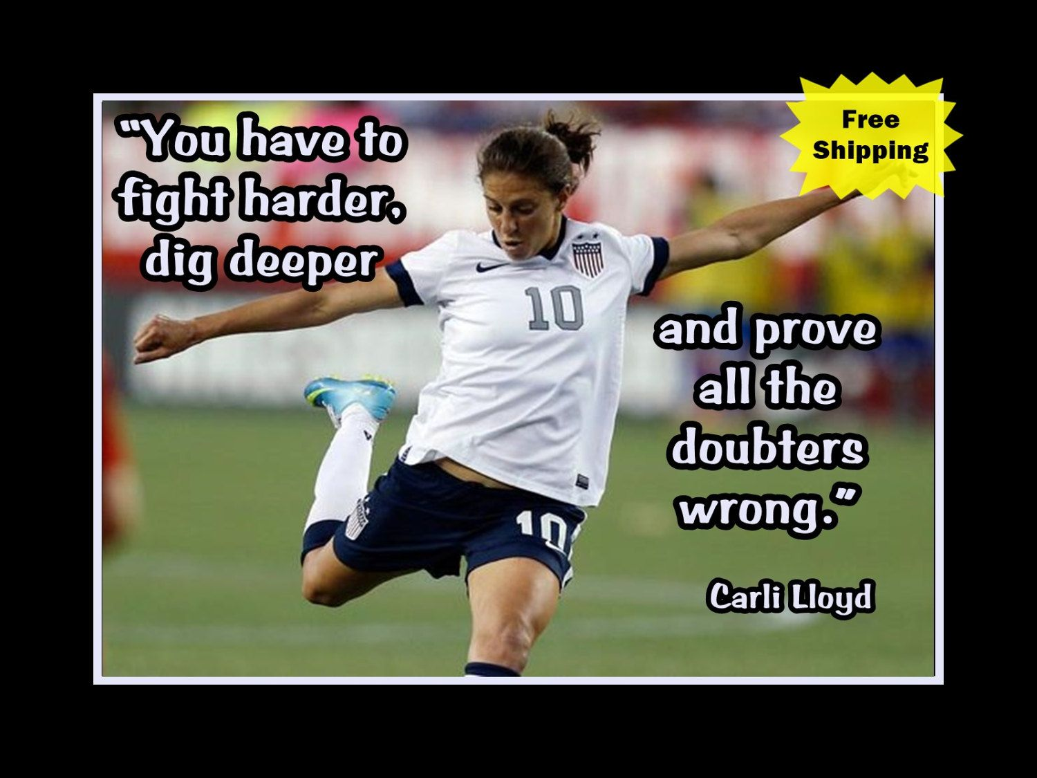 Carli Lloyd Quotes Carli Lloyd Motivation Poster Soccer Wall Decor Daughter Wall