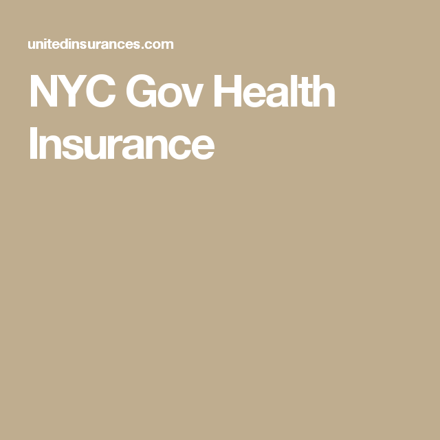 Nyc Gov Health Insurance Healthinsurance