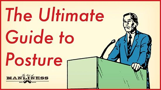 The Ultimate Guide to Posture