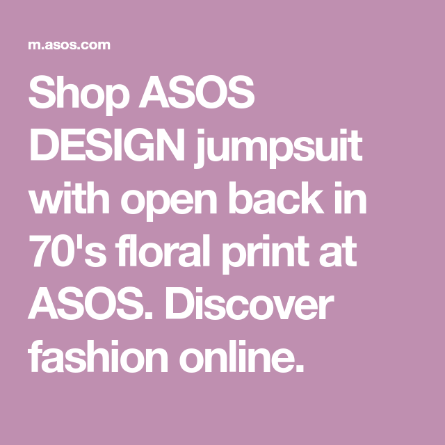 071045aa83d Shop ASOS DESIGN jumpsuit with open back in 70 s floral print at ASOS.  Discover fashion online.