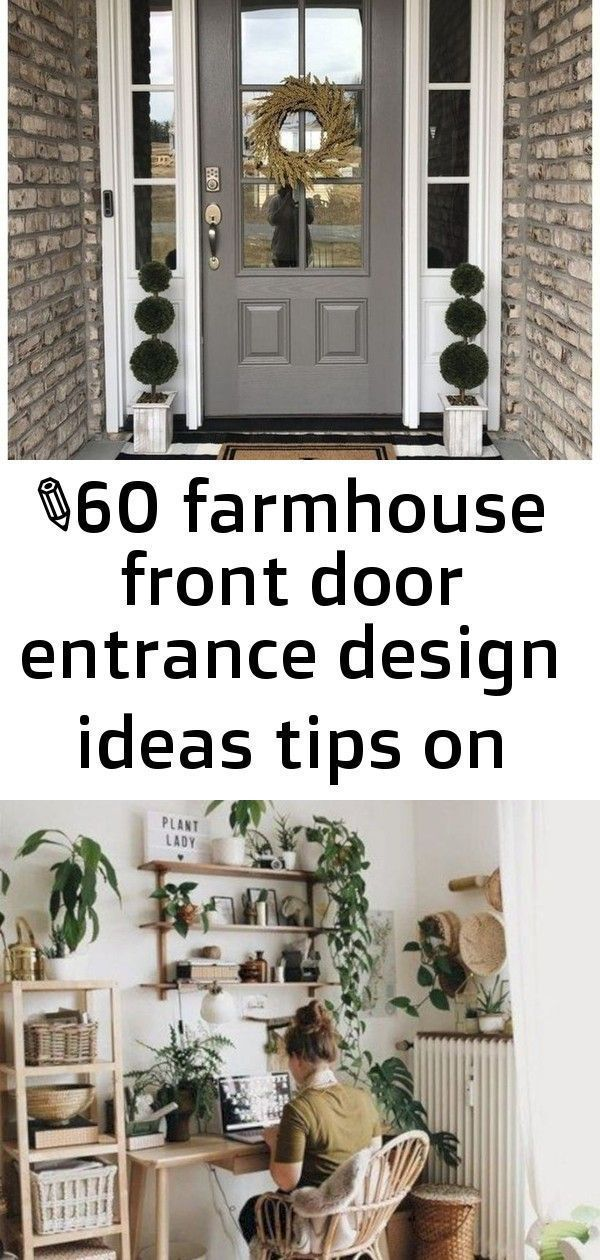 ✔60 farmhouse front door entrance design ideas tips on selecting your front doors 30 2 #organizemedicinecabinets 60 Farmhouse Front Door Entrance Design Ideas | Tips on Selecting Your Front Doors #frontdoor #farmhousefrontdoor #farmhousedecor ~ aacmm.com 50 Modern Boho Design Decorating Ideas For Office | decoratrend.com 7 Ways to Organize a Bathroom Without a Medicine Cabinet or Drawers | Apartment Therapy #organizemedicinecabinets ✔60 farmhouse front door entrance design ideas tips on sele #organizemedicinecabinets