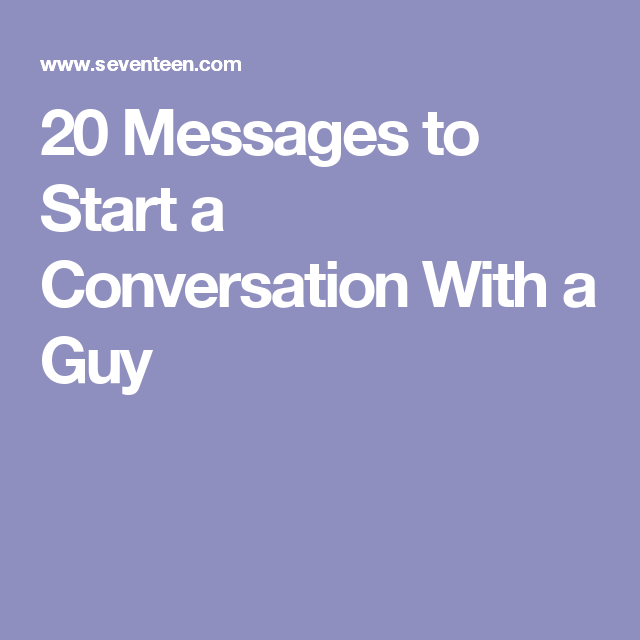 25 Brilliant Ways to Start a Conversation with Your Crush