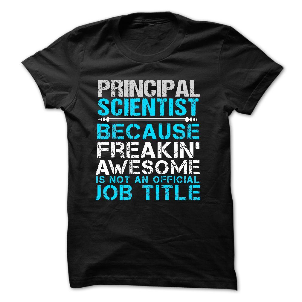 Love being — PRINCIPAL-SCIENTIST T Shirt, Hoodie, Sweatshirts - hoodie women #sweatshirt #Women