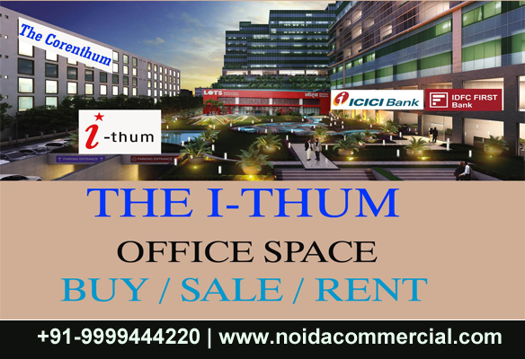 I Thum Sector 73 Noida Ithum Projects Noida Bhutaniinfra Over Blog Com Noida Office Space Rent