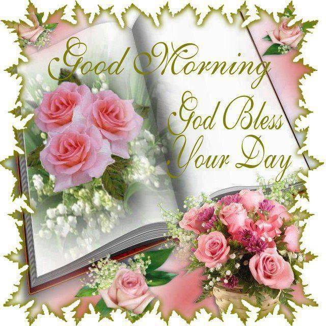 Goodmorningblesseddayprayers Good Morning God Bless Your Day