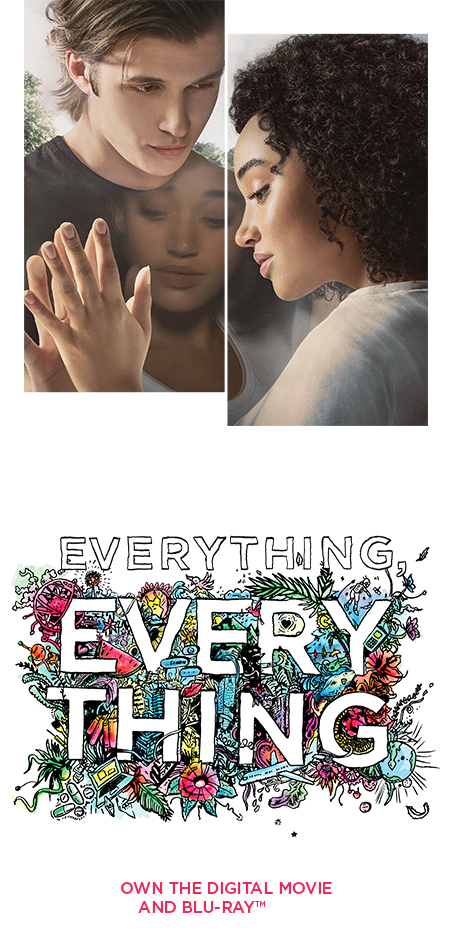 The Official Movie Site For Everything Everything Own The Digital Movie And Blu Ray Now Everything Everything Movie The Darkest Minds Nick Robinson
