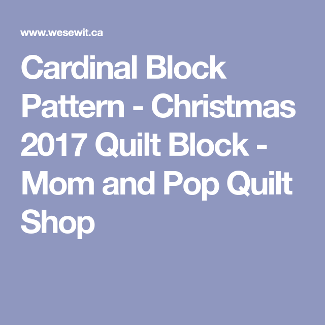a quilt block for our 2017 christmas quilt this cardinal is included in our quilt this year due to the beauty and the meaning it has this time of year