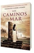 LOS CAMINOS DEL MAR - MAGDALENA ALBERO ANDRES. Comprar el libro, ver resumen y comentarios online. Compra venta de libros de segunda mano y usados en tu librería online Casa del Libro.