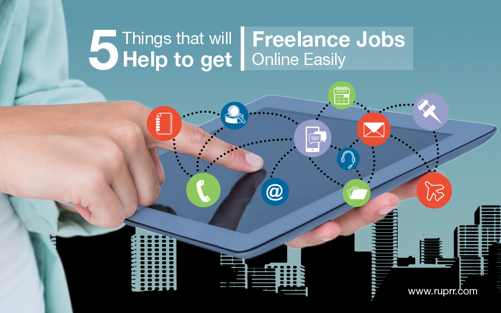 5 Things That Will Help To Get Freelance Jobs Online Easily Freelancing Jobs Functional Testing Website