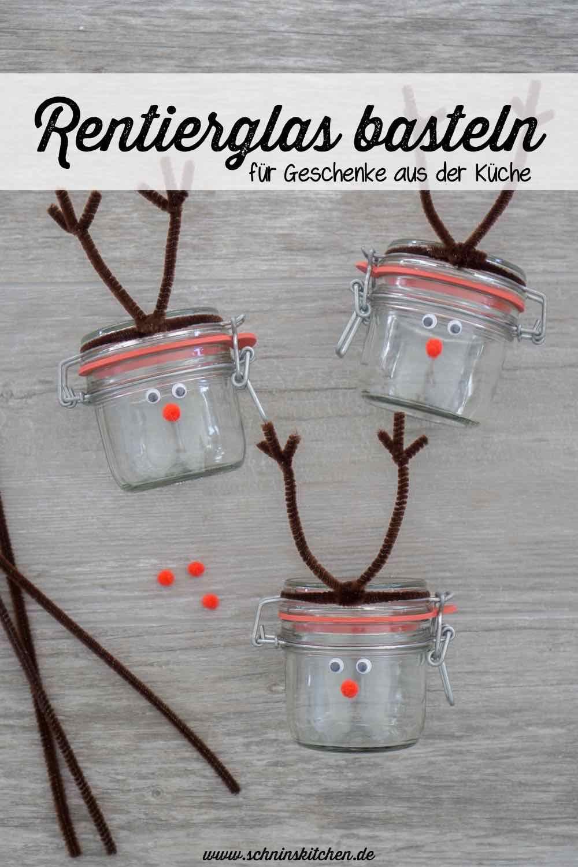 DIY Rentierglas basteln für Geschenke aus der Küche oder als Geldgeschenk zu Weihnachten