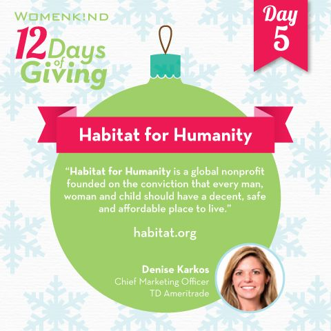 Day 5 of our #12DaysofGiving, Denise Karkos believes every man, woman and child should have a decent, safe and affordable place to live, and so do we. Give generously to #HabitatforHumanity