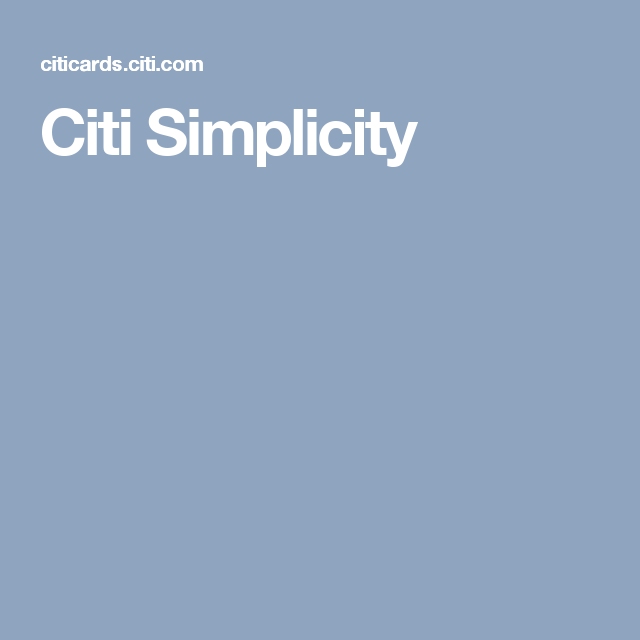 Citi Simplicity Credit Card Apply Paying Off Credit Cards Balance Transfer Credit Cards