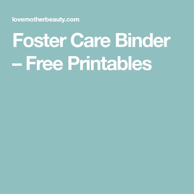 Foster Care Binder - Free Printables