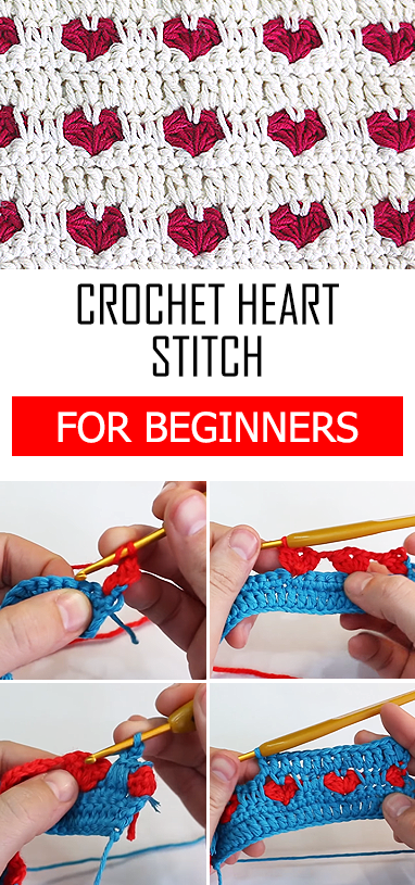 Crochet Heart Stitch + Free Video Tutorial