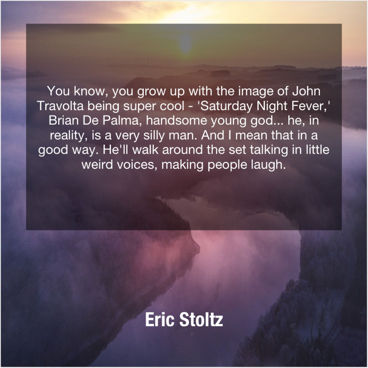 Eric Stoltz You Know You Grow Up Famous Quotes Quotes Love