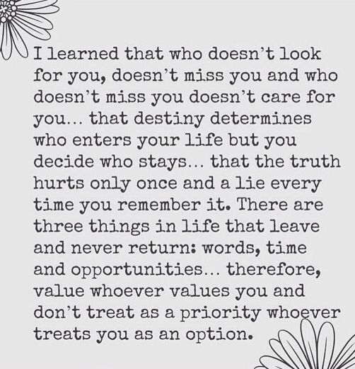Don T Treat As A Priority Who Treats You As An Option Words Quotations Inspirational Quotes
