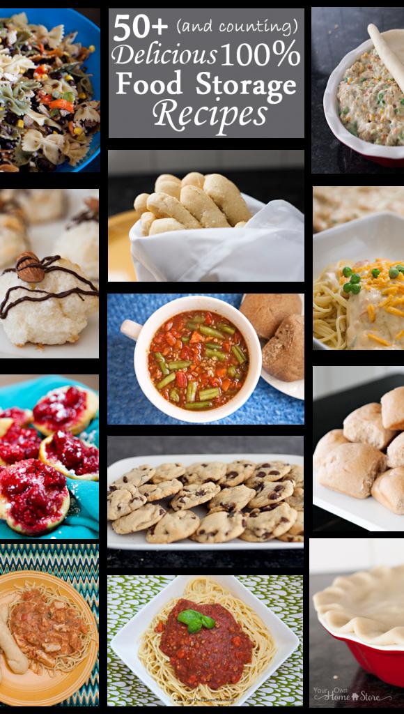 100 Food Storage Recipes Food Food Recipes Emergency Food