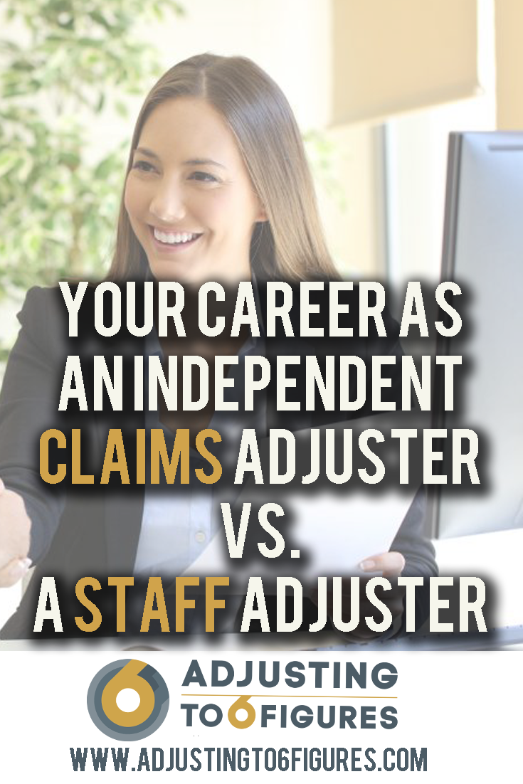 If You Re Considering A Career As A Property Claims Adjuster You