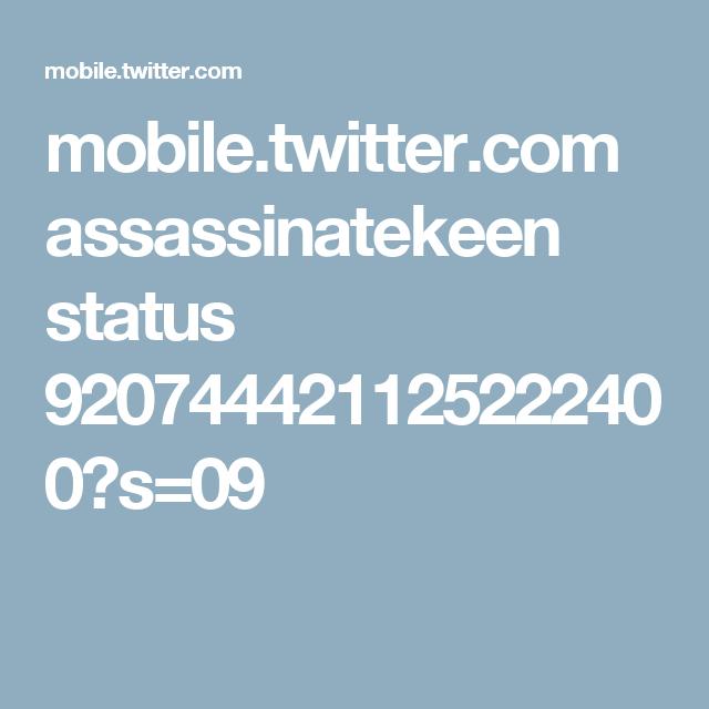 mobile.twitter.com assassinatekeen status 920744421125222400?s=09