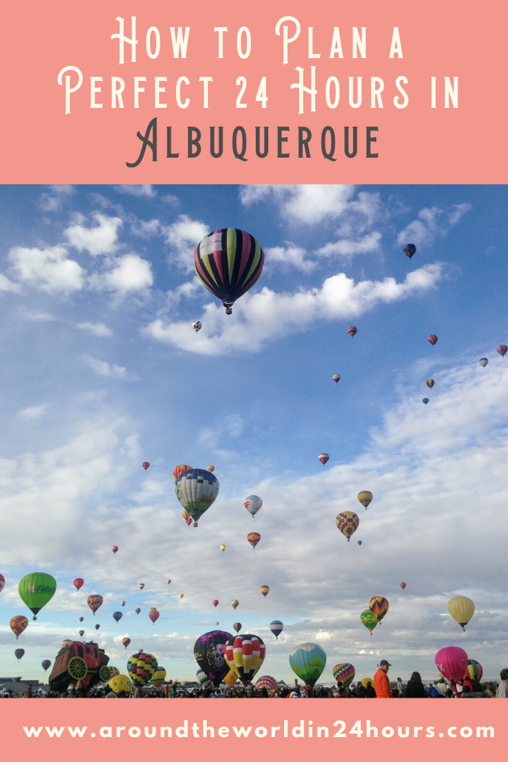 A Perfect One Day in Albuquerque Itinerary Around the