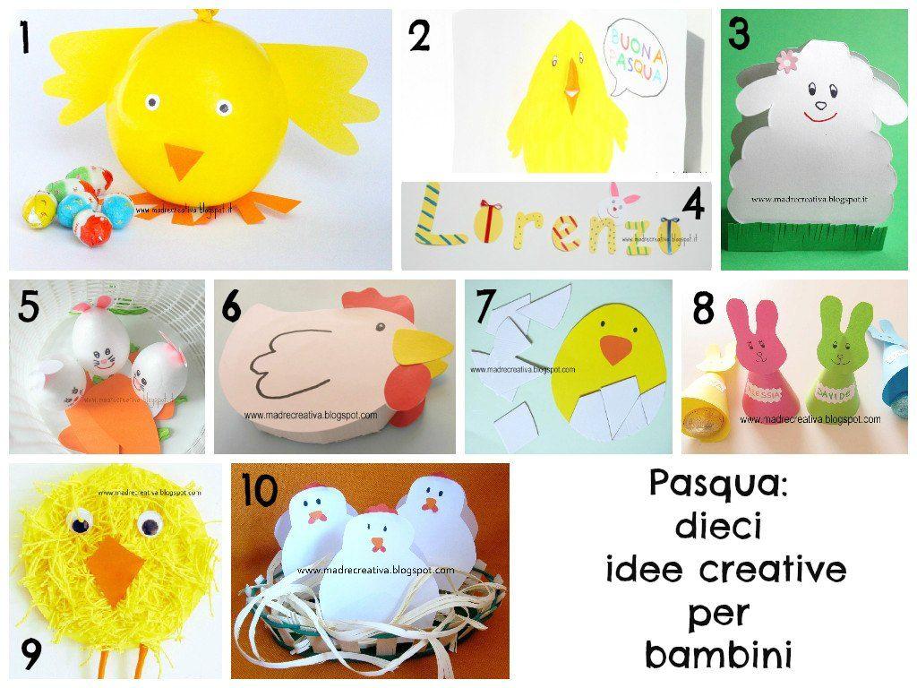 Madrecreativa Pasqua Dieci Idee Creative Per Bambini Crafts For