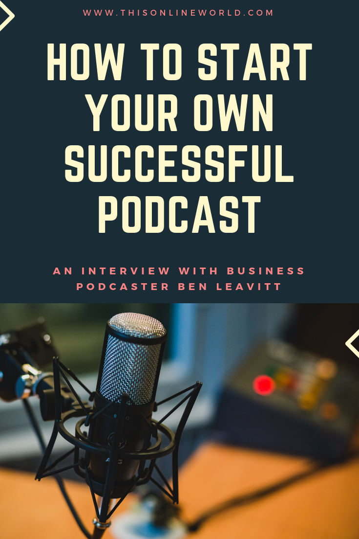 How To Start A Podcast Beginner Podcast Tips From Ben Leavitt Podcast Tips Podcasts Starting A Podcast